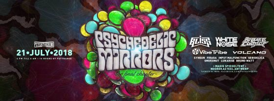Psychedelic Mirrors : 14 hours of PsyTrance, In and Outdoor